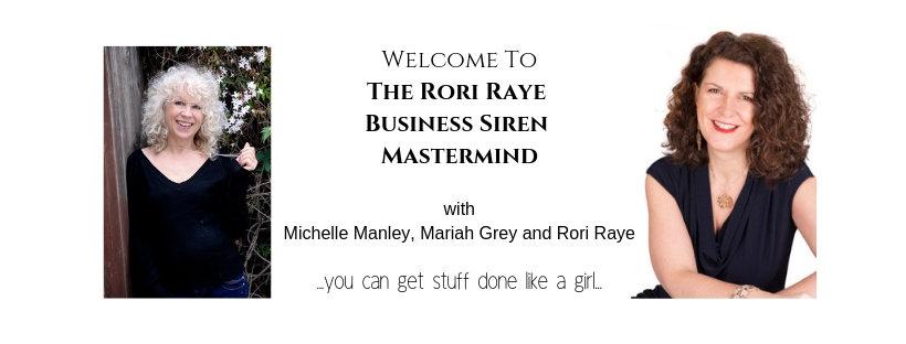 The Rori Raye Business Siren Mastermind with Michelle Manley, Mariah Grey and Rori Raye (1)